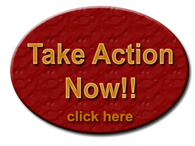 Take Action Now!! Click Here