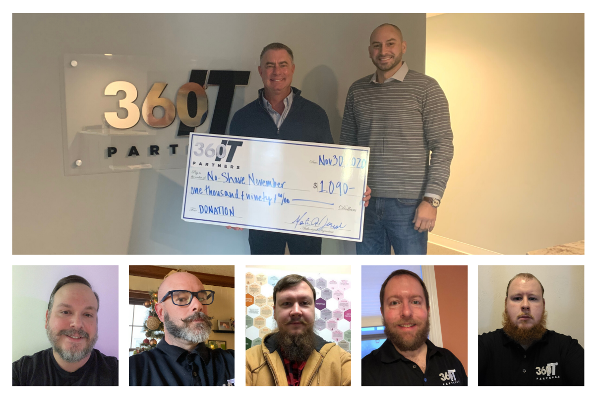 "360IT PARTNERS Raises $1,090 for Cancer Research and Participates in ""NoShave November""."