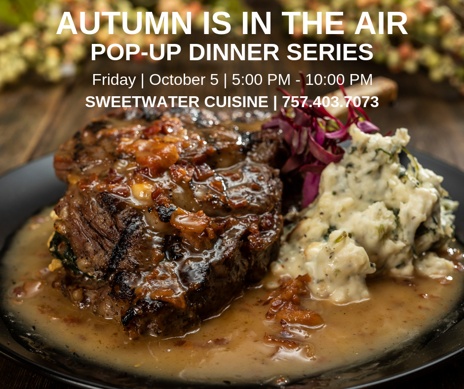 Autumn is in the Air, Pop-Up Dinner Series at Sweetwater Cuisine