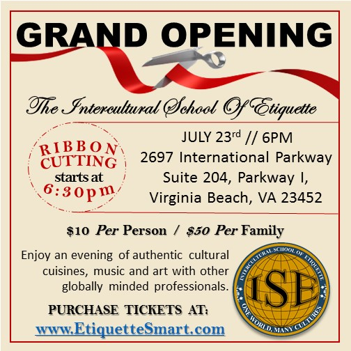 The Grand Opening of The Intercultural School of Etiquette