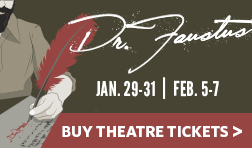 Regent University Theatre Presents: Dr. Faustus