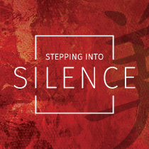 Stepping Into Silence