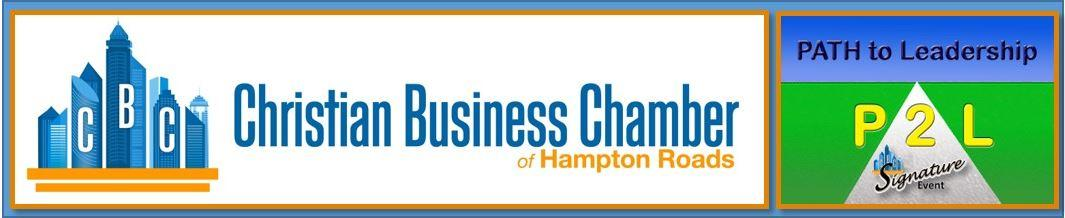 Christian Business Chamber of Hampton Roads to host Fall Signature event, PATH to Leadership