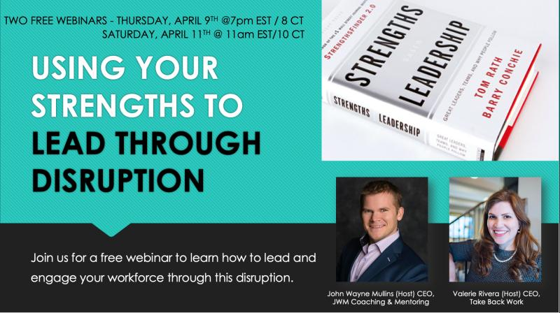 Free Webinar: Using Your Strengths to Lead