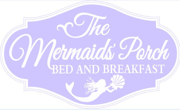 The Mermaids Porch Bed And Breakfast Will Host an Open House and Grand Opening Ribbon Cutting