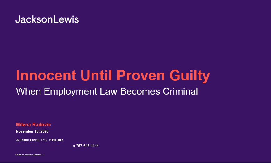 Hampton Roads Chamber and HRSHRM hosted: Innocent Until Proven Guilty, When Employment Law Becomes Criminal.