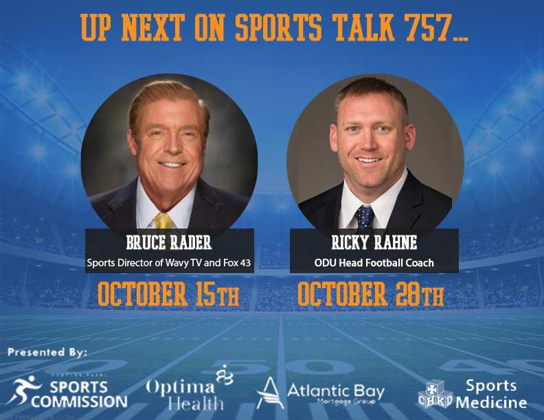 SportsTalk 757 upcoming guests Bruce Rader and Ricky Rahne