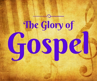 Feel The Glory of Gospel